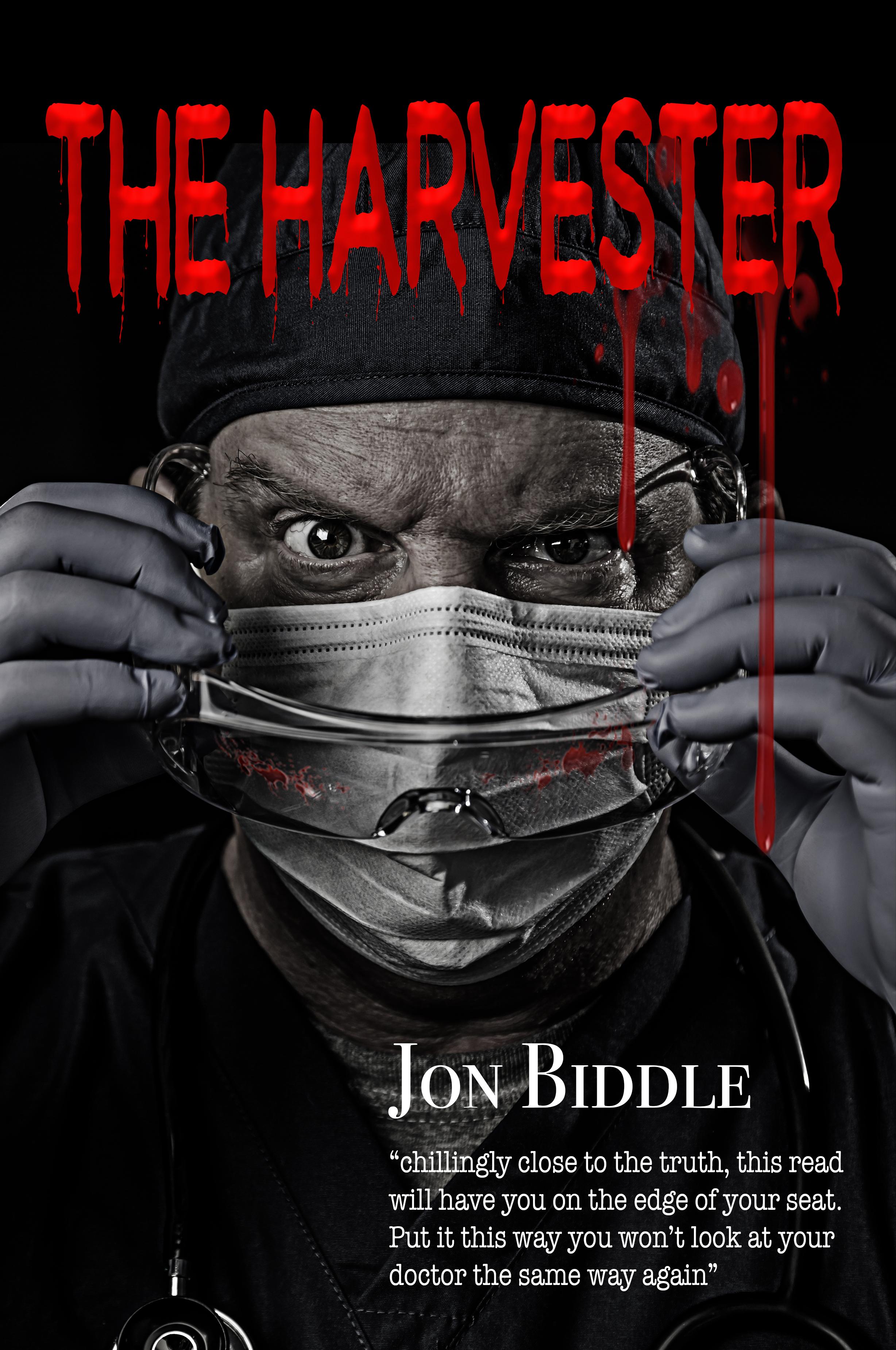 The Harvester, my debut novel