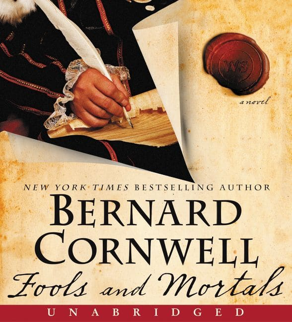 Fools and Mortals – Bernard Cornwell