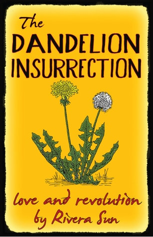 Dandelion Insurection